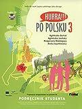 HURRA!!! Po Polsku 3 Podrecznik Studenta - Agnieszka Burkat