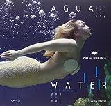 Tercera Bienal de Valencia. Agua sin ti no soy-Water without you I'm not. Catalogo della mostra (Valencia, 24 septiembre-30 noviembre 2005): Water - Without You I am Not