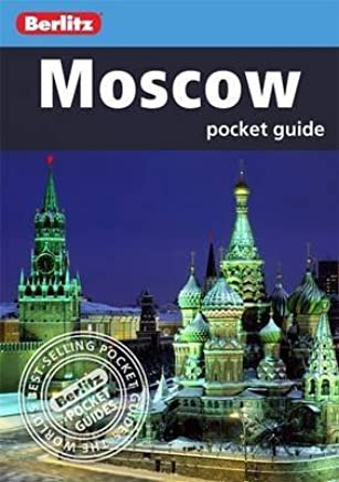 [Berlitz: Moscow Pocket Guide] (By: Berlitz Publishing) [published: July, 2012]