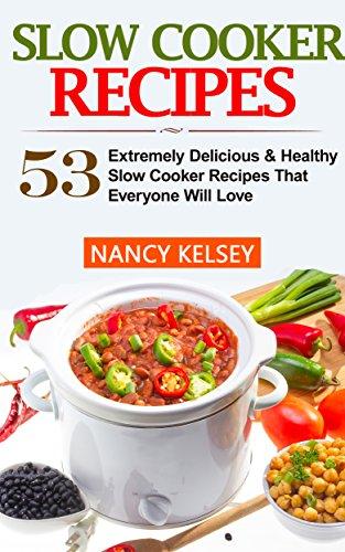 Slow Cooker Recipes by Kelsey, Nancy ebook deal
