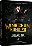 Wing Chun Kung Fu - Shil Lim Tao