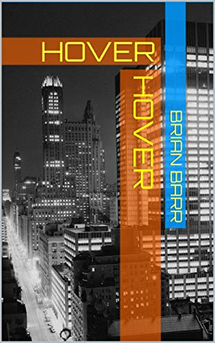 Hover: HOVER (English Edition)