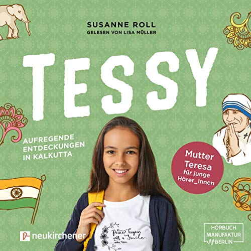 Tessy - Aufregende Entdeckungen in Kalkutta Titelbild