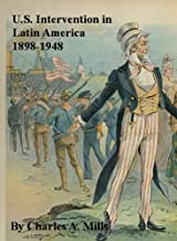 U.S. Intervention in Latin America 1898-1948