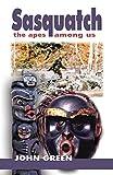 Sasquatch: the apes among us