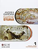 Sapere storia. Con Atlante. Per le Scuole superiori. Con e-book. Con espansione online. Oriente-Grecia-Roma repubblicana (Vol. 1)