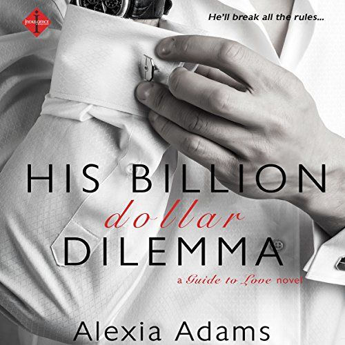 His Billion-Dollar Dilemma audiobook cover art