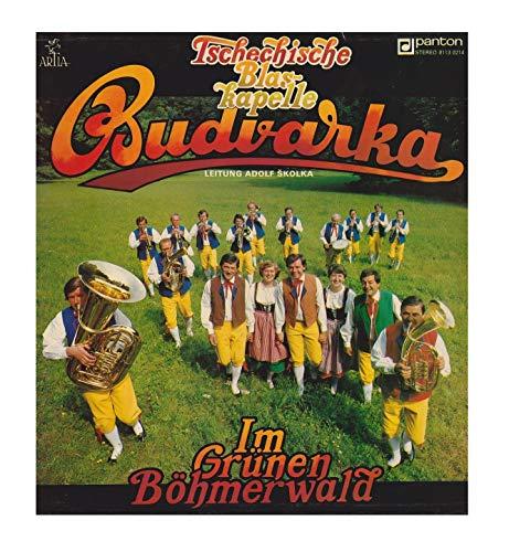 Budvarka Leitung Adolf Skolka - Im Grünen Böhmerwald - Panton - 8113 0214