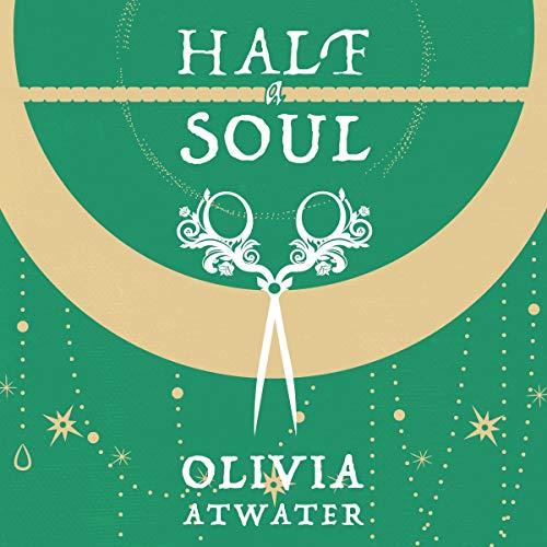 Half a Soul: Regency Faerie Tales, Book 1