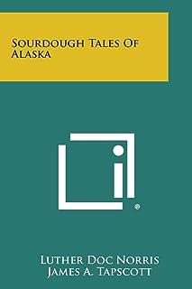 Sourdough Tales of Alaska