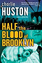 Half the Blood of Brooklyn: A Novel (Joe Pitt Casebooks Book 3)