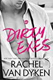 %name Dirty Exes by Rachel Van Dyken   Review, Exclusive Excerpt, and Giveaway