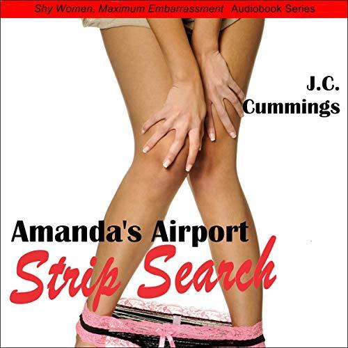 Page de couverture de Amanda's Airport Strip Search