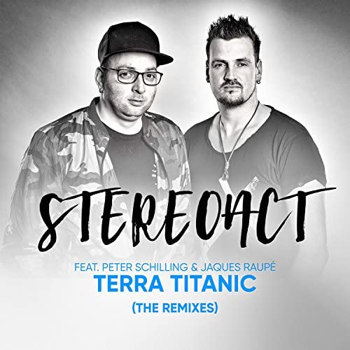 Stereoact & Jaques Raupé feat. Peter Schilling
