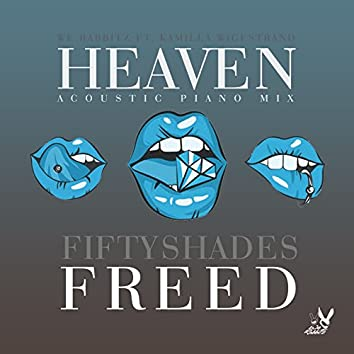 Heaven (Fifty Shades Freed) (Acoustic Piano Mix)