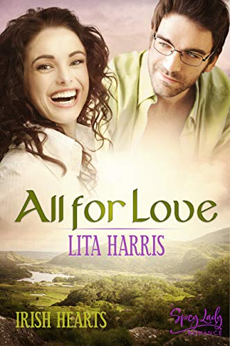 Irish Hearts: All for Love