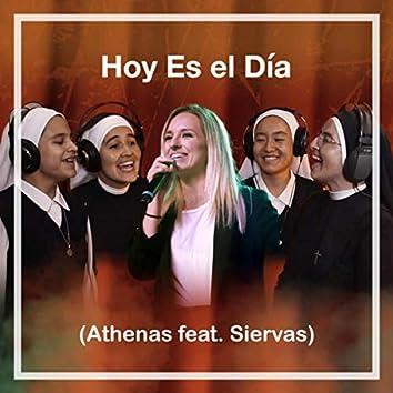 Hoy Es el Día (feat. Siervas)
