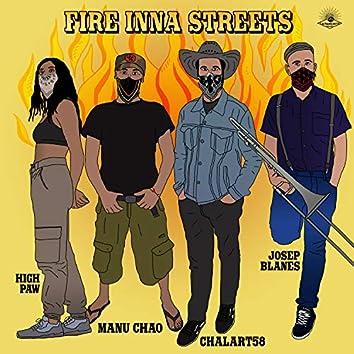 Fire Inna Streets