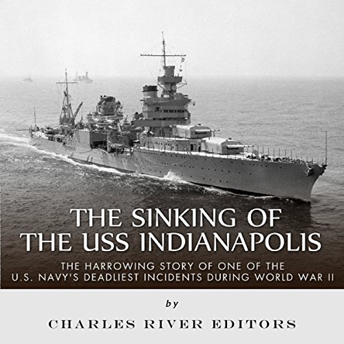 The Sinking of the USS Indianapolis audiobook cover art