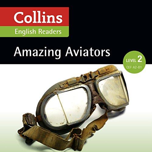 Amazing Aviators audiobook cover art