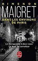 Maigret dans les environs de Paris: La Guinguette; La Nuit du carrefour