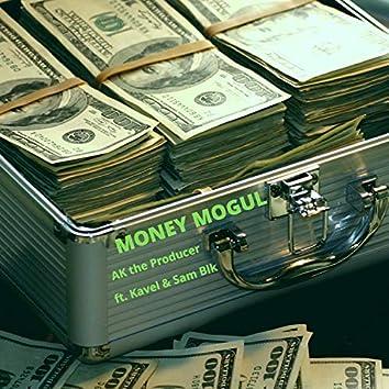 Money Mogul (feat. Kavel & Sam Blk)
