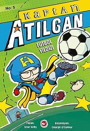 Kaptan Atılgan -5: Futbol Yıldızı
