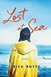 Image of Lost At Sea: A Novel of Family, Addiction, and Small-Town Secrets