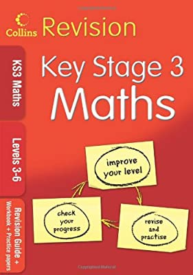 KS3 Maths L3?6: Revision Guide + Workbook + Practice Papers (Collins KS3 Revision): Levels 3-6 by Collins