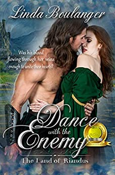 Dance with the Enemy (The Land of Riandus Book 1) by [Linda Boulanger]