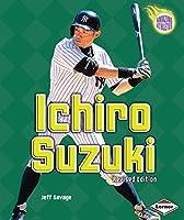 Ichiro Suzuki (2nd Revised Edition) (Amazing Athletes)