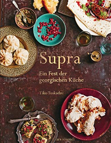 Supra (eBook): Ein Fest der georgischen Küche