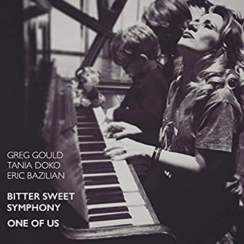 Bitter Sweet Symphony / One Of Us