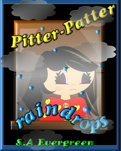 Pitter-Patter raindrops (Children's Picture Book) (English Edition)