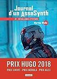 Journal d'un AssaSynth, Tome 1 - Défaillances systèmes