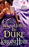 Image of Waking Up With the Duke (London's Greatest Lovers, 3)