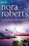 Schattenhimmel Nora Roberts