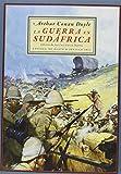 La Guerra En Sudáfrica: Sus causas y modo de hacerla (Clásicos y Modernos)