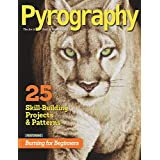 Pyrography Special Edition: 25 Skill-Building Projects & Patterns featuring Burning for Beginners (English Edition)