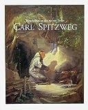 Carl Spitzweg. Himmelblau an den meisten Stellen. Gemälde und Zeichnungen aus der Sammlung Georg Schäfer, Schweinfurt