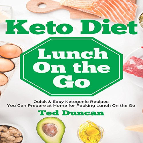 Keto Diet Lunch on the Go audiobook cover art