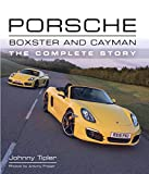 Porsche Boxster and Cayman: The Complete Story (Crowood Autoclassics) (English Edition)