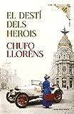 El destí dels herois (Catalan Edition)