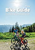 BIKE GUIDE - Easy: Die schönsten einfachen Bikehütten in Vorarlberg, Liechtenstein und der Schweiz.