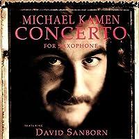 Concerto for Saxophone by MICHAEL KAMEN (2015-08-26)