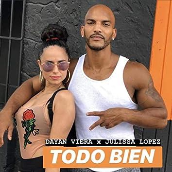 Todo Bien (feat. Julissa Lopez)