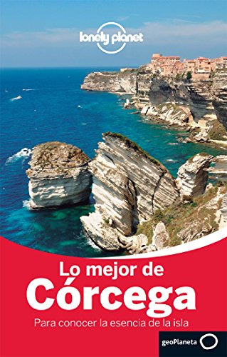 Lo mejor de Córcega 1 (Guías Lo mejor de Región Lonely Planet)