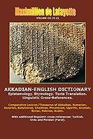 Akkadian-English Dictionary. Volume III (R-Z)