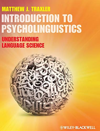 Introduction to Psycholinguistics: Understanding Language...
