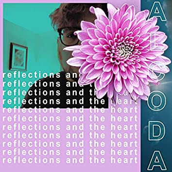 Reflections And The Heart